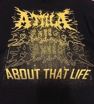 Attila About That Life T-Shirt S Small Black Fronz Stay Sick Metal Metal... - $18.50