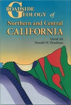 Roadside Geology of Northern and Central California ~ Rock Hounding and ... - $19.95