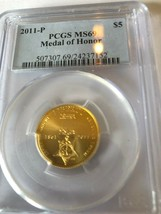 2011-P MS69 Medal of Honor - $450.00