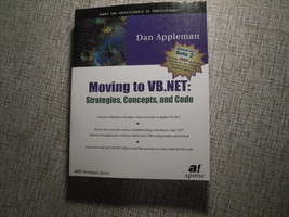Moving to VB.NET Strategies Concepts & Code Comp Sci Book by Dan Applema... - $6.53