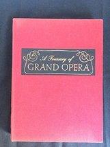 A Treasury of Grand Opera [Hardcover] [Jan 01, 1965] simon, henry - $14.57