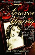 Forever Young : The Life, Loves, and Enduring Faith of a Hollywood Legen... - $17.43