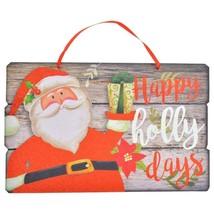 Happy Holly Days Santa Christmas Decorative Sign 14.5x9.125 in. w - $5.99