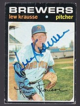 LEW KRAUSSE AUTOGRAPHED CARD 1971 TOPPS MILWAUKEE BREWERS - $3.58