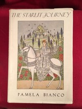 The Starlit Journey by Pamela Bianco 1st Edition in dust jacket - $196.00