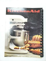 The Kitchenaid Cookbook / Cook Book for Stand Mixers. 1987. Mint Condition. - $13.06