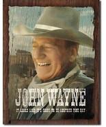 John Wayne - Fine Day Metal Tin Sign Wall Art. - $19.79