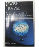 The Jewish Travel Guide 2001 : International Edition by Michael Zaidner ... - $16.95