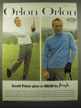 1965 Du Pont Orlon Ad - Arnold Palmer plays in Orlon by Pringle - $14.99