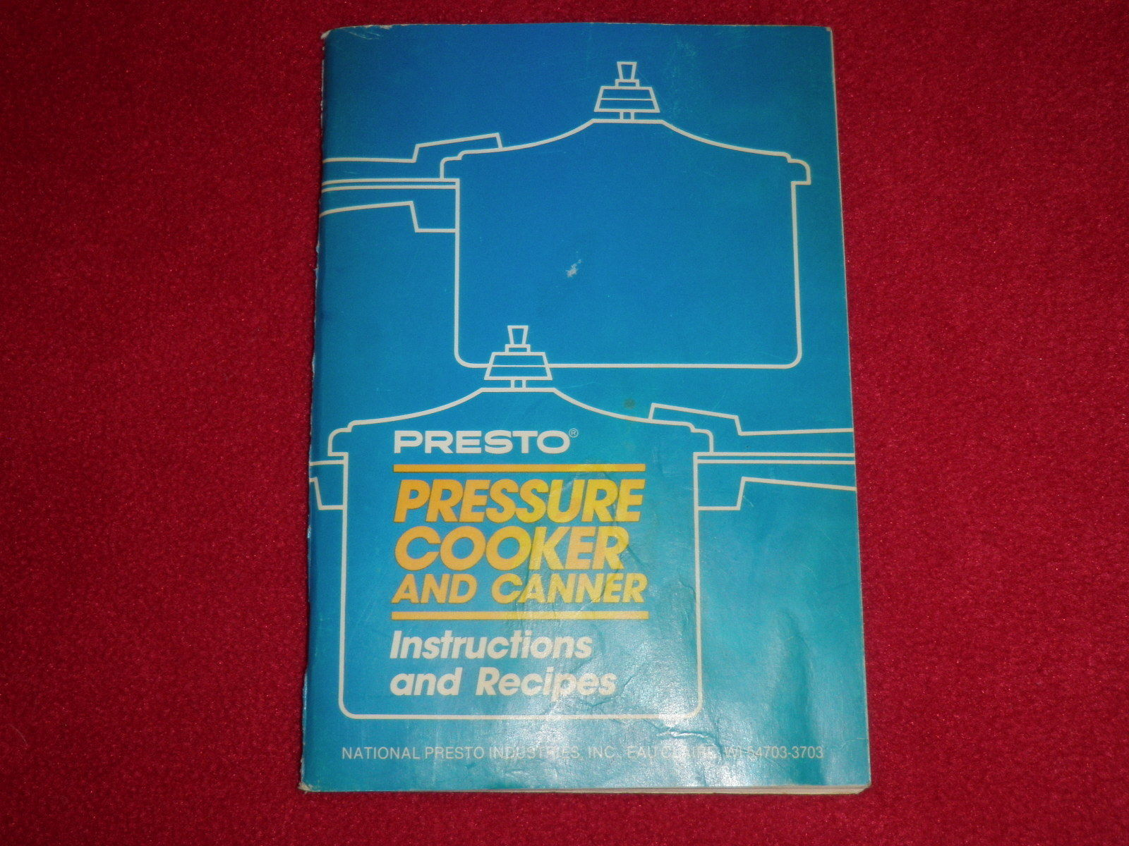 Primary image for 1977 Presto Pressure cooker And Canner Instructions & Recipe Booklet
