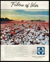 Original 1945  Print Ad Santa Fe System Lines Railroad Cotton Fiber of W... - $9.49