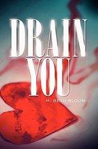 Drain You Bloom, M. Beth image 1