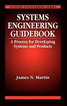 Systems Engineering Guidebook: A Process for Developing Systems and Prod... - $20.03