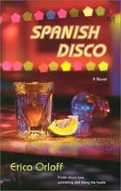 Spanish Disco (Red Dress Ink (Numbered Paperback)) [Jan 01, 2003] Orloff, Erica
