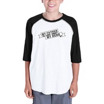 My Father My Hero Unique Design Kids Baseball Tee Gift Idea For Boy - $15.99