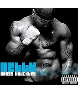 Brass Knuckles by Nelly Cd - $10.50