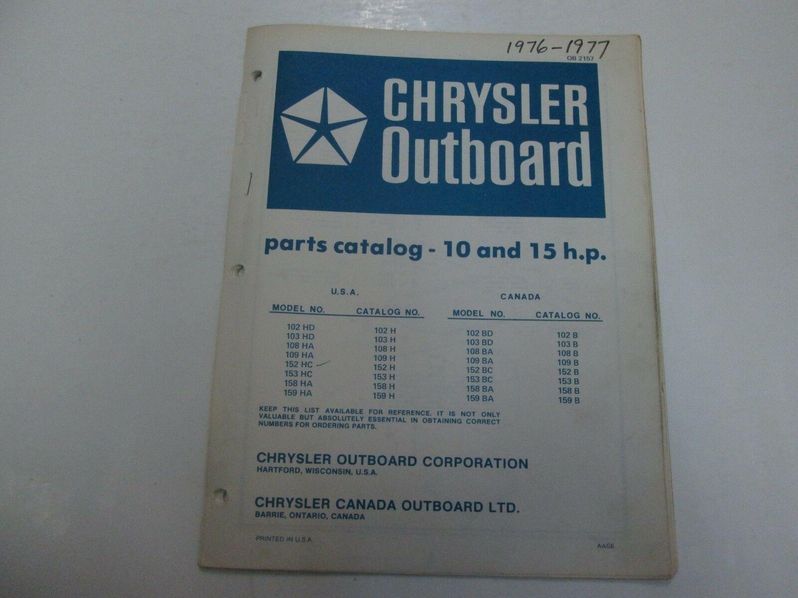 1976 77 Chrysler Outboard 10-15 H.P 102 159 HD HA FORTEMENT RECOMMANDÉ BD BA BC