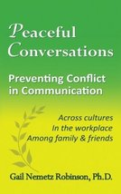 Peaceful Conversations - Preventing Conflict in Communication: Across cu... - $8.99
