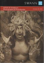Swann ARTISTS & AMATEURS: PHOTOGRAPHS & PHOTOBOOKS Oct. 18, 2018 Auction... - $25.00
