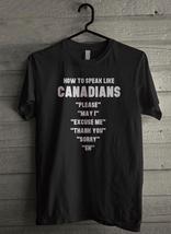 How to Speak Like Canadians - Custom Men's T-Shirt (2862) - $19.13+
