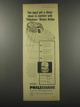 1957 Philips Philishave Ad - You must get a closer shave in comfort - $14.99