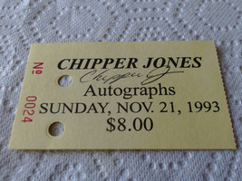 1993  CHIPPER  JONES  HAND  SIGNED  AUTOGRAPHED  AUTHENTICATED  SHOW TIC... - $64.99