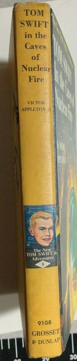 TOM SWIFT IN THE CAVES OF NUCLEAR FIRE by Victor Appleton II (c) 1956 G&D HC Y