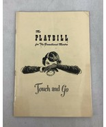 1949 PLAYBILL for the Broadhurst Theatre TOUCH AN GO - $9.50