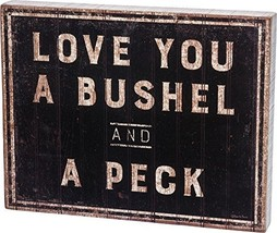 Primitives by Kathy 30358 Rustic-Inspired Box Sign, Bushel & A Peck - $39.95