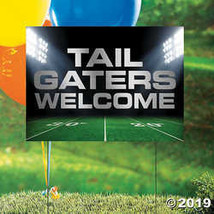 Tailgaters Welcome Yard Sign - $7.74