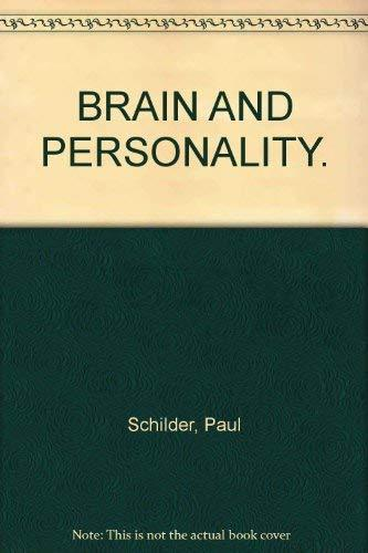 Brain and Personality [Paperback] Paul Schilder, M.D.