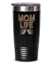 Mom Tumbler - Cool Unique Funny Mother's Day Present For Moms - Mom Life  - $29.95