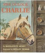 Five O'Clock Charlie by Marguerite Henry Wesley Dennis 1962 Vintage Hard... - $19.79