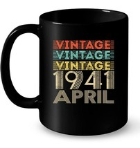 Vintage Legends Born In APRIL 1941 Aged 77 Years Old Being Gift Coffee Mug - $13.99+