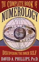 The Complete Book of Numerology [Paperback] Phillips, David - $8.66