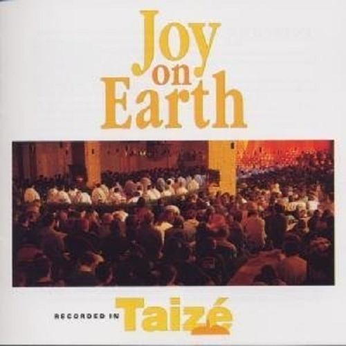 Joy on earth by taize