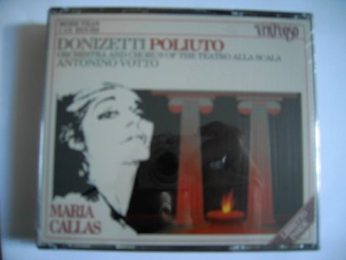 Donizetti : Poliuto - Maria Callas (2 CD Box Set) (Virtuoso) [Audio CD] Gaetano