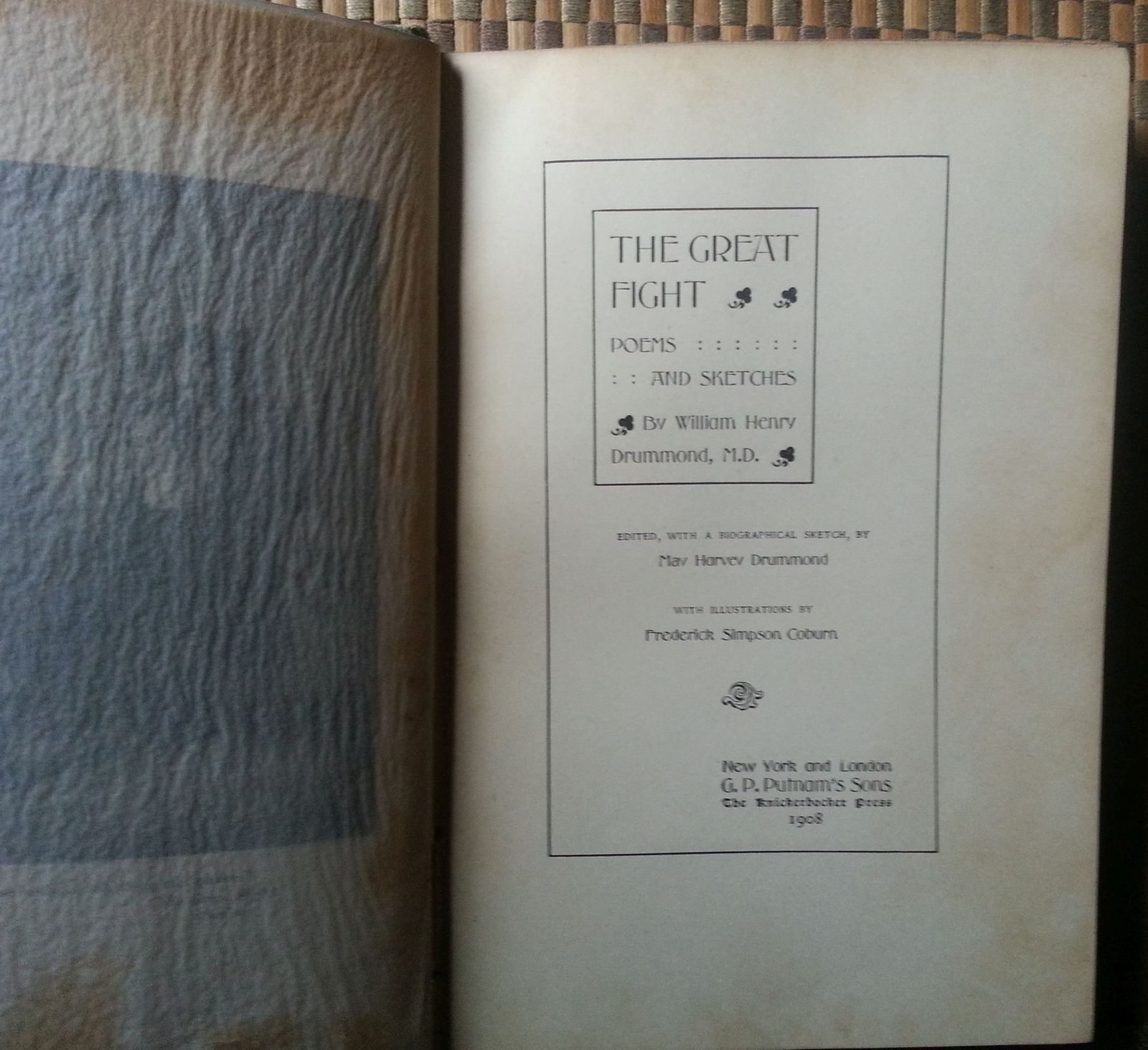 The Great Fight by William Henry Drummond 1908 HB With Poems & Sketches