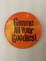 1983 Round Hallmark Holiday Halloween Pin Gimme All Your Goodies! Orange Black - $9.65