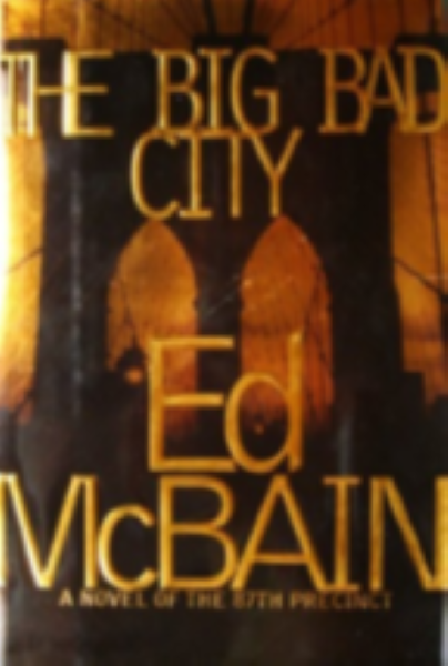 The Big Bad City by Ed McBain