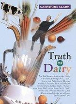 Truth or Dairy Clark, Catherine - $3.71