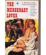 ORIGINAL Vintage 1960 Mercenary Lover Paperback Book GGA Lee Richards - $29.69