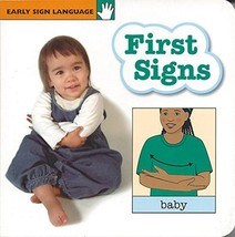 First Signs Board Book (Early Sign Language Series) [Board book] [Jan 01... - $4.05