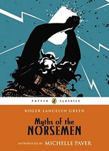 Myths of the Norsemen Puffin Classics - $8.05