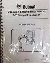Bobcat 323 Excavator Operation & Maintenance Manual Operator/Owner's 2 # 6986957 - $23.00+