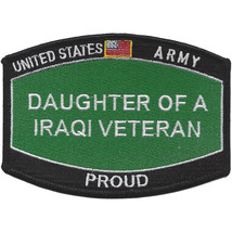 United States Army Daughter of a Iraqi Veteran Patch - PROUD NEW!!! - $9.89