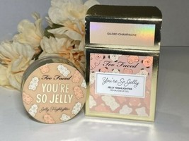 Too Faced You're So Jelly Highlighter -  Gilded Champagne 0.60oz Fast/Free Ship - $12.82