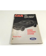 1987 Ford Car Shop Manual Supplement Airbag Restraint Tempo Topaz - $14.99