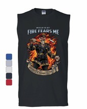 Fire Fears Me Muscle Shirt Firefighter Fire Dept. Honor Courage Valor Sl... - $11.48+