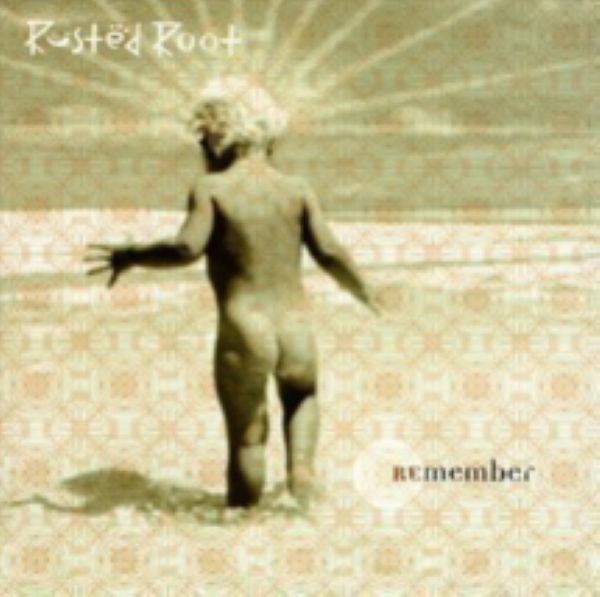 Remember by Rusted Root Cd